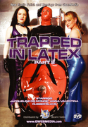 TRAPPED IN LATEX PART Vol.2